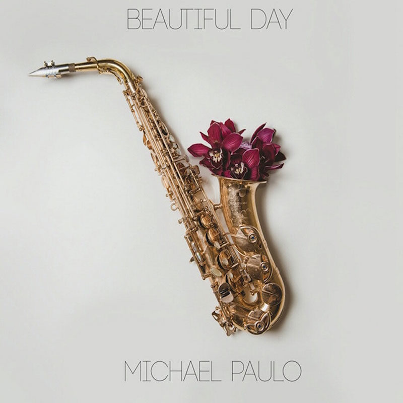 """Saxophonist Michael Paulo calls upon friends to celebrate """"Beautiful"""